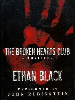 The Broken Hearts Club (Conrad Voort Novels) Ethan Black