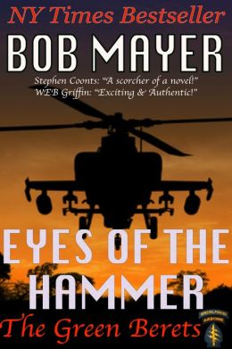 Eyes of the Hammer by Bob Mayer