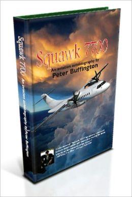 Squawk 7700 Peter M. Buffington, Dana Beck, Melanie Frey-Eppard and Patricia Hatch