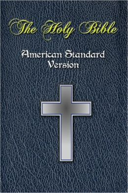 The Holy Bible American Standard Version Asv Full Old