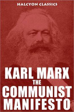 Reflection on Karl Marx's Communist Manifesto Essay