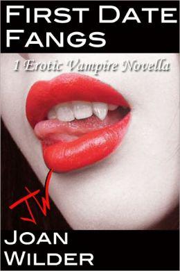 Fang Bangers (An Erotic Vampire Story) Joan Wilder