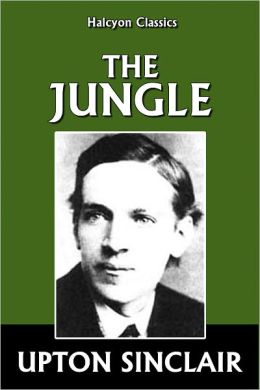 What was the significance of Upton Sinclair's book The Jungle?