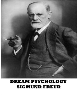 Dream Psychology by Sigmund Freud | 2940014002530 | NOOK ...