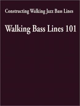 constructing walking jazz bass lines walking bass lines 101 by steven mooney 2940014475938. Black Bedroom Furniture Sets. Home Design Ideas