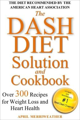 DASH Diet Guidelines and Recipes: 14-Day Heart Healthy ...