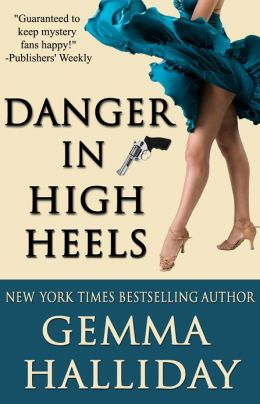 Danger in High Heels by Gemma Halliday