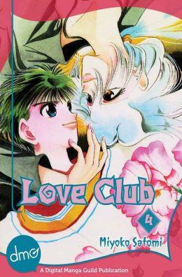 Love Club Vol. 4 (Shojo Manga) Miyoko Satomi