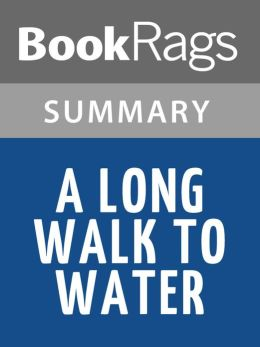 A Long Walk To Water by Linda Sue Park l Summary & Study ...