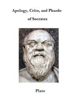 Euthyphro, Apology, Crito, and Phaedo