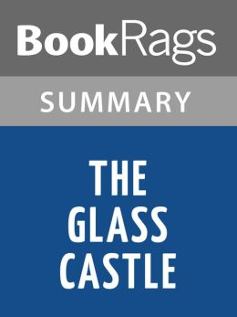 The glass castle chapter notes