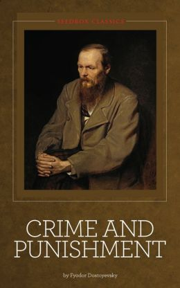 The suffering in crime and punishment by fyodor dostoevsky