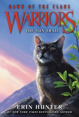 the sun trail warriors dawn of the clans series 1 by