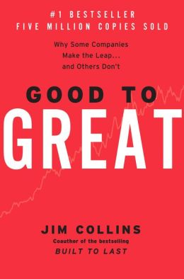 Good to Great: Why Some Companies Make the Leap.and Others Don't (Jan 1, 2001)