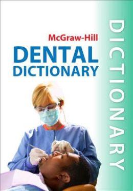 Mcgraw Hill Dental Dictionary Edition 1 By Priya Gupta