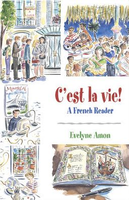 C'est la vie!, A French Reader Evelyne Amon