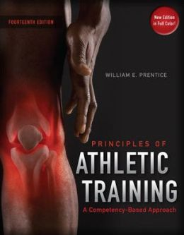 Arnheim's Principles of Athletic Training: A Competency-Based Approach William Prentice