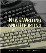 News writing and reporting for today media 7th edition