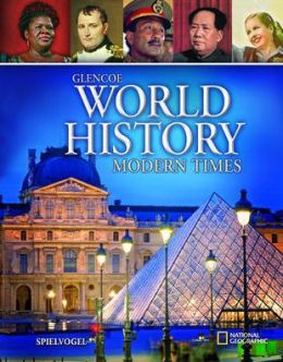 Glencoe World History, Modern Times, Student Edition Glencoe McGraw-Hill