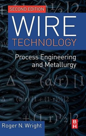 Wire Technology: Process Engineering and Metallurgy pdf free