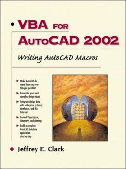 Download VBA for AutoCAD 2002: Writing AutoCAD Macros e-book