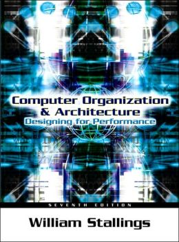 And william computer organization architecture stallings by pdf