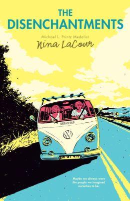 The Disenchantments By Nina Lacour 9780142423912 border=