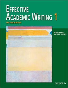 Effective Academic Writing.