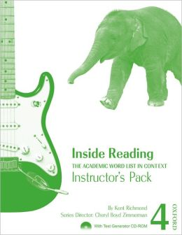 Inside Reading 4 Student Book Pack: The Academic Word List in Context Kent Richmond and Cheryl Boyd Zimmerman