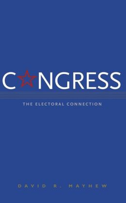 An analysis of david mayhews congress the electoral connection