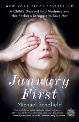 January First A Child S Descent Into Madness And Her