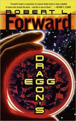 Dragon S Egg By Robert L Forward 9780307779304 Nook