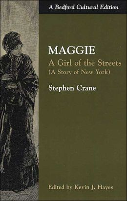 maggie a girl of the streets essay maggie a girl of the streets at  maggie a girl of the streets essay gxart orgmaggie a girl of the streets essaymaggie