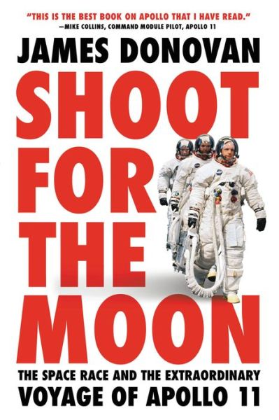 Shoot for the Moon: The Space Race and the Extraordinary
