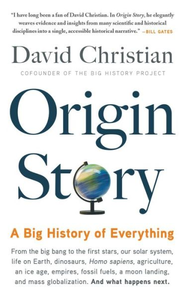 93a6f465f449 Origin Story  A Big History of Everything – B N Readouts