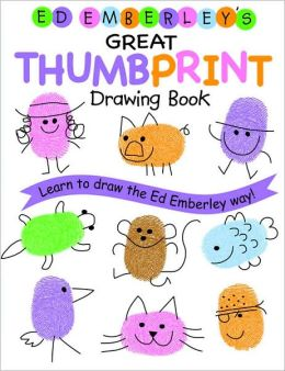 Ed Emberley's Great Thumbprint Drawing Book Ed Emberley