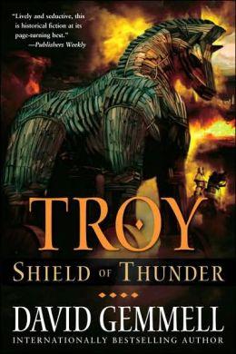 Shield Of Thunder Troy Series 2 By David Gemmell border=