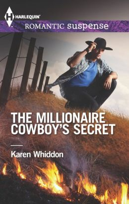 The Millionaire Cowboy's Secret (Harlequin Romantic Suspense) Karen Whiddon
