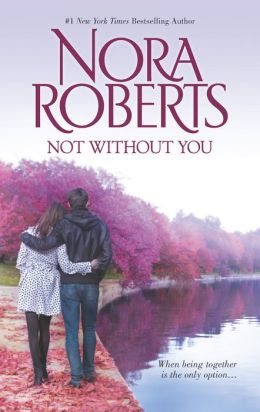 Not Without You: Secret Star\The Law is a Lady Nora Roberts