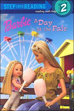 Barbie: A Day at the Fair (Step Into Reading, Step 2) Carol Pugliano-Martin and S.I. International