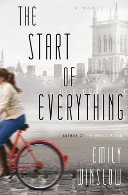 The Start of Everything: A Novel