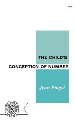 Child's Conception Of Number Jean Piaget