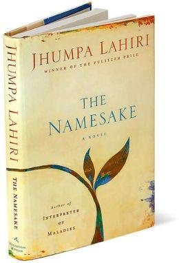 The Namesake: A Novel by Jhumpa Lahiri   9780395927212 ...