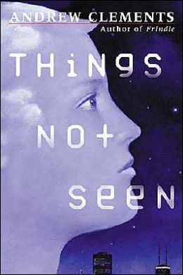 Things Not Seen Book Summary and Study Guide