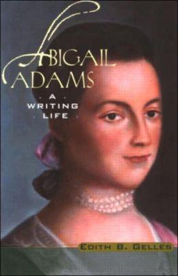 First Lady Biography: Abigail Adams