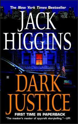 Dark Justice (Sean Dillon) (Sean Dillon) Jack Higgins