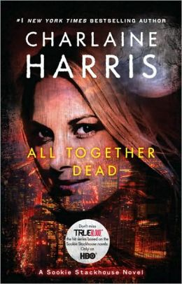 All Together Dead (Sookie Stackhouse / Southern Vampire