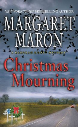 Christmas Mourning Deborah Knott Series 16 By Margaret