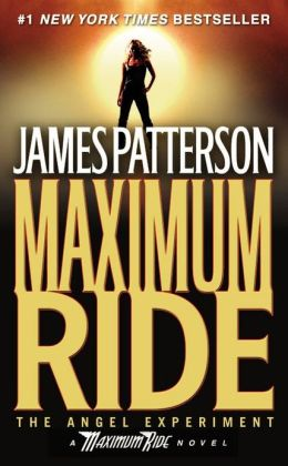The Angel Experiment (Maximum Ride Series #1) by James ...  The Angel Exper...