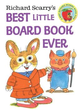 Richard Scarry's From 1 to 10 (Richard Scarry Board Book) Richard Scarry